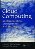 Cloud Computing: Implementation, Management, and Security