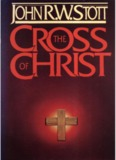 John Stott- The Cross of Christ - Gospel & Gratitude
