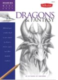 Drawing Made Easy  Dragons & Fantasy  Unleash your creative beast as you conjure up dragons