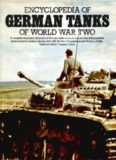 Encyclopedia of German Tanks of World War Two: A Complete Illustrated Directory of German Battle