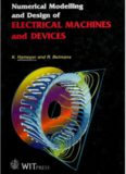 Numerical Modelling and Design of Electrical Machines and Devices (Advances in Electrical