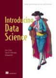 Introducing Data Science: Big Data, Machine Learning and More, Using Python tools