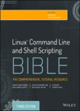 Linux® Command Line and Shell Scripting Bible