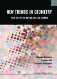 New Trends in Geometry: Their Role in the Natural and Life Sciences