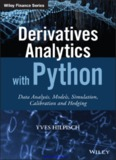 Derivatives analytics with Python : data analysis, models, simulation, calibration and hedging