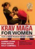 Krav Maga for Women: Your Ultimate Program for Self Defense