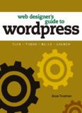 Web Designer's Guide to WordPress