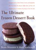 The ultimate frozen dessert book: a complete guide to gelato, sherbet, granita, and semifreddo