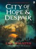 City of Hope & Despair: City of a Hundred Rows