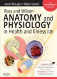 Ross and Wilson ANATOMY and PHYSIOLOGY in Health and Illness Eleventh Edition Anne
