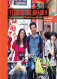 Feeding the Dragon: A Culinary Travelogue Through China with Recipes