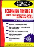 SCHAUM'S OUTLINE OF THEORY AND PROBLEMS of BEGINNING PHYSICS II: Waves ...