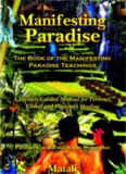 Manifesting Paradise - The book of manifesting paradise teachings