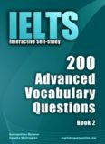 IELTS Interactive self-study: 200 Advanced Vocabulary Questions/ Book 2. A powerful method to learn