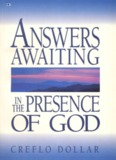 Answers Awaiting in the Presence of God