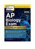 Cracking the AP Biology Exam 20; Premium Edition 2018 - Princeton Review-Penguin Random House