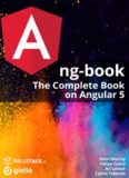 ng-book: The Complete Book on Angular 5