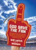 God Save the Fan: How Preening Sportscasters, Athletes Who Speak in the Third Person