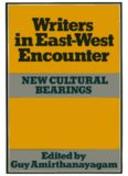 Writers in East-West Encounter: New Cultural Bearings
