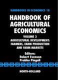 Agricultural Development; Farmers, Farm Production and Farm Markets; Vol 3 in Handbook
