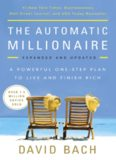David Bach - The Automatic Millionaire, Expanded and Updated  A Powerful One-Step Plan to Live