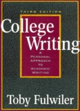College Writing: A Personal Approach to Academic Writing, Third