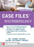Case Files: Microbiology (Case Files), 2nd edition