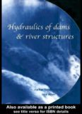 Hydraulics of dams and river structures : proceedings of the International Conference on Hydraulics