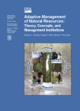 Adaptive Management of Natural Resources: Theory, Concepts, and