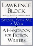Spider, Spin Me a Web: A Handbook for Fiction Writers