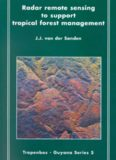 Radar remote sensing to support tropical forest management