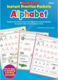 Instant Practice Packets: Alphabet: Ready-to-Go Activity Pages That Help Children Build Alphabet