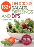 and dips - Gabrielle's fuss-free healthy veg recipes with easy-to-find ingredients