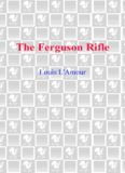 The Ferguson Rifle: Talon and Chantry Series, Book 3
