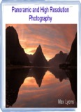 Panoramic and High Resolution Photography