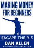 MONEY: Making Money For Beginners (Online Business, YouTube, Fiverr, Craigslist, Financial Freedom