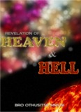 """Revelation of Heaven and Hell"" by Bro. Othusitse Mmusi"