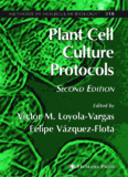 Plant Cell Culture Protocols (Methods in Molecular Biology