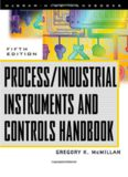 Process-Industrial Instruments and Control Handbook; Volume in McGraw-Hill Handbooks (5th Ed