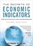 The Secrets of Economic Indicators: Hidden Clues to Future Economic Trends and Investment ...