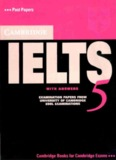 Cambridge IELTS 5 with Answers