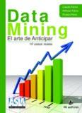 Data Mining El arte de Anticipar