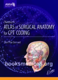 Netters Altas of Surgical Anatomy for CPT Coding