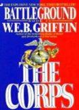 Griffin, W.E.B. - The Corps 04 - Battleground