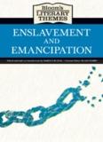 Blooms Literary Themes - ENSLAVEMENT AND EMANCIPATION.pdf