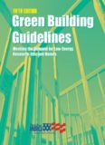 Green building guidelines: meeting the demand for low-energy, resource-efficient homes