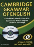 Cambridge Grammar of English: A Comprehensive Guide. Spoken and Written English Grammar and Usage