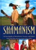 Shamanism: An Encyclopedia