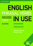 English phrasal verbs in use: advanced: 60 units of vocabulary reference and practice: self-study