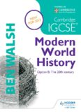 Cambridge IGCSE Modern World History: Option B: The 20th Century